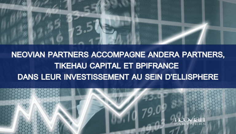 Neovian Partners accompagne Andera Partners, Tikehau Capital et Bpifrance dans leur investissement au sein d'Ellisphere
