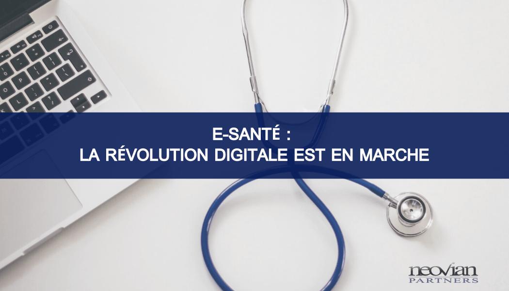 Paroles d'expert #2 : E-santé : la révolution digitale est en marche