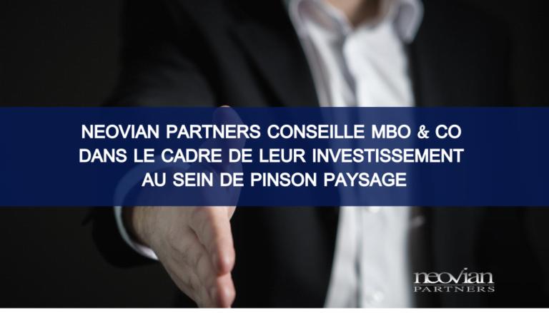 Neovian Partners conseille MBO & Co dans le cadre de leur investissement au sein de Pinson Paysage
