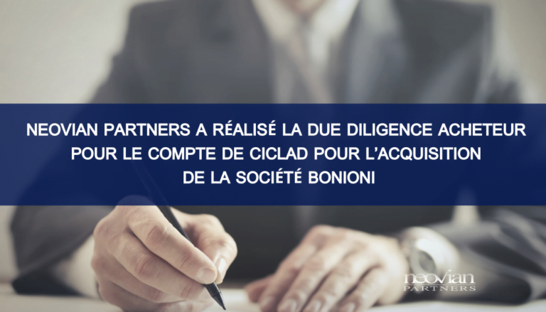 Neovian Partners a réalisé la Due Diligence acheteur pour le compte de Ciclad pour l'acquisition de la société Bonioni