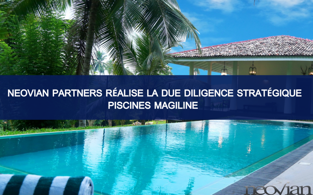Neovian Partners accompagne GENEO Capital Entrepreneur dans son investissement au sein de la société Piscines Magiline